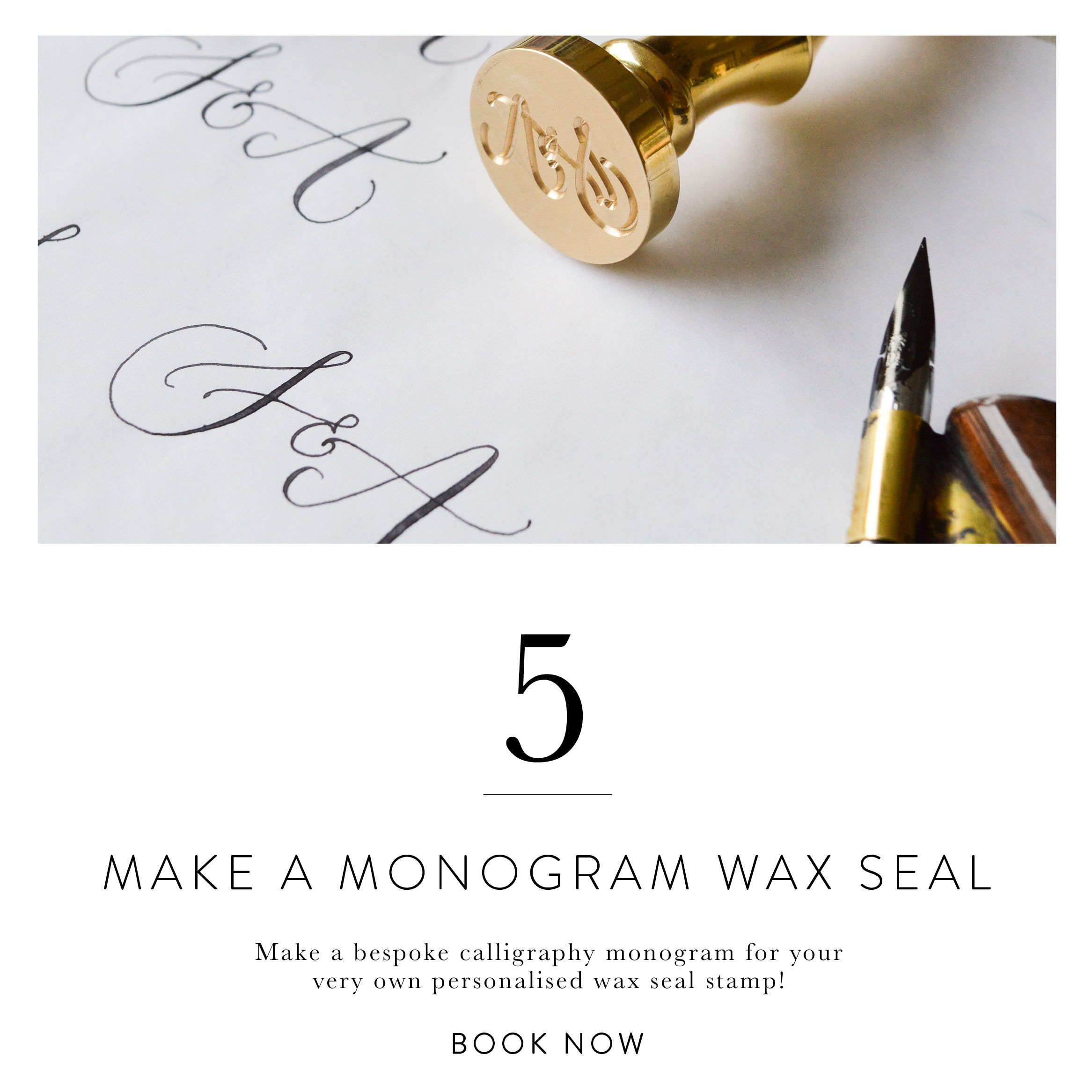 Quill London | Modern Calligraphy Festival | Top 10 Things To Do This Modern Calligraphy Festival | Make A Monogram Wax Seal at Our Special Edition Workshop