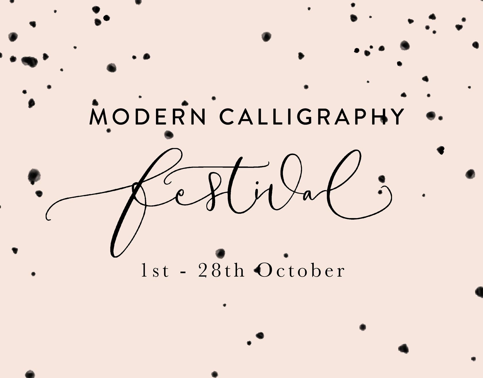 Quill London | Hosting London's First Modern Calligraphy Festival!