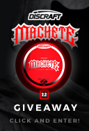 Enter the Discraft Machete 2.2 distance driver giveaway