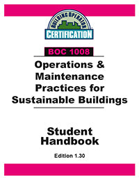 BOC 1008: Operation & Maintenance Practices for Sustainable Buildings