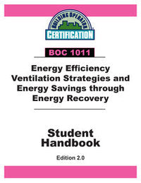 BOC 1011: Energy Efficiency Ventilation Strategies and Energy Savings through Energy Recovery