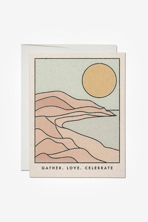 Gather Love Celebrate Card