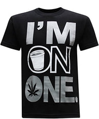 I'm on One Marijuana  T-Shirt  100% Cotton - Happy Leaves