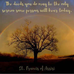 Words of Wisdom from St. Francis of Assisi