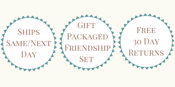 Ships Same or Next Day - Gift Packaged Friendship Set - Free 30 Day Returns