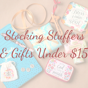 Inspirational Stocking Stuffers and Faith-Based Christmas Gifts Under $15