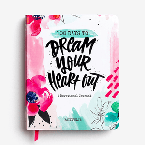 100 Days to Dream Your Heart Out Christian Devotional Journal | Katy Fults