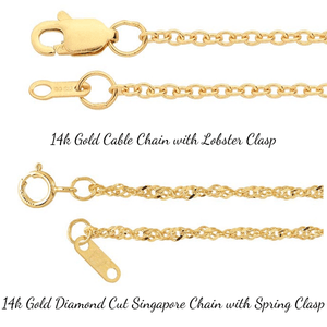 14k Gold Cable Chain and Diamond Cut Singapore Chain Options