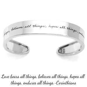 Love Bears all Things Sterling Silver Cuff Bracelet | 1 Corinthians 13:7 | BB Becker