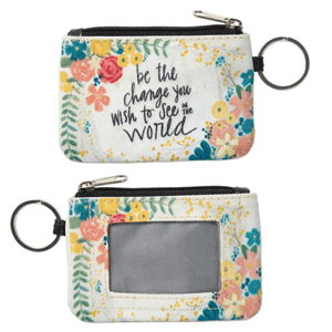 Coin Purse ID Wallet Keychain | Be the Change You Wish to See in the World