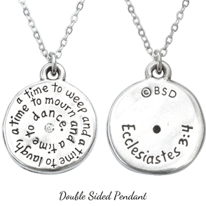 Fine Pewter Ecclesiastes 3:4 Pendant Necklace | To Everything There is a Season