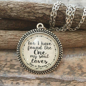 Bible Verse Necklace | For I Have Found The One My Soul Loves | Song of Solomon 3:4