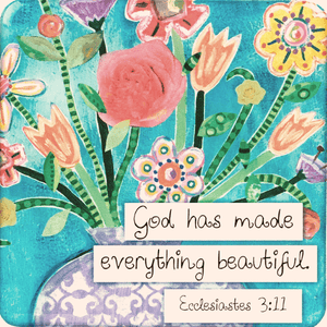 God Has Made Everything Beautiful Magnet | Ecclesiastes 3:11