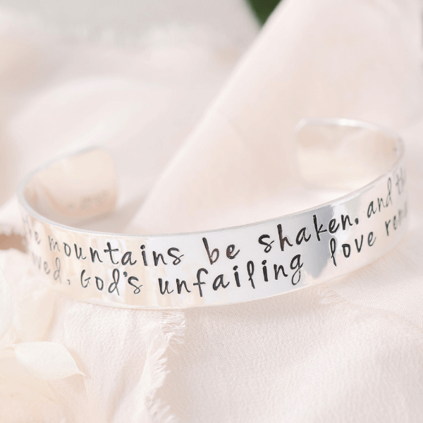 "God's Unfailing Love Remains Sterling Silver Engraved Scripture Verse Cuff Bracelet | 1/2"" width"