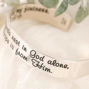 "I Will Not Be Shaken Sterling Silver Engraved Scripture Verse Cuff Bracelet | Psalm 62:5 | 1/2"" width"