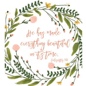 He Has Made Everything Beautiful Bible Verse Watercolor Art Print | Ecclesiastes 3:11