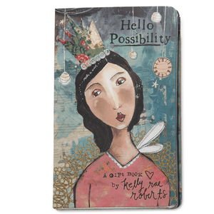Hello Possibility Gift Book | Kelly Rae Roberts