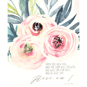Here Am I Bible Verse Watercolor Art Print | Isaiah 58:9