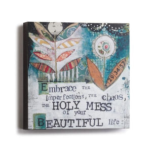 Embrace the Holy Mess Canvas Wall Art | Kelly Rae Roberts