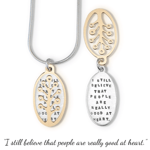 I Still Believe That People Are Really Good at Heart Sterling Silver Necklace | Anne Frank | Kathy Bransfield
