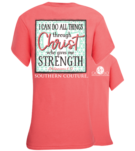 Southern Couture Christian T-Shirt | I Can Do All Things Through Christ | Philippians 4:13