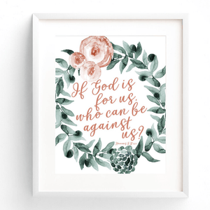 If God Is For Us Who Can Be Against Us Bible Verse Watercolor Art Print | Romans 8:31