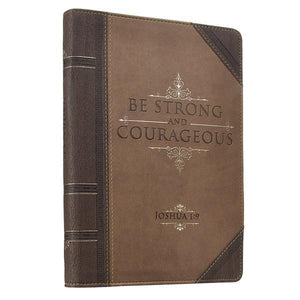 Strong and Courageous Joshua 1:9 Journal