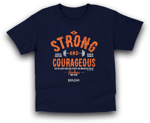 Strong and Courageous | Kerusso Kids Christian T-Shirt | Youth Sizes