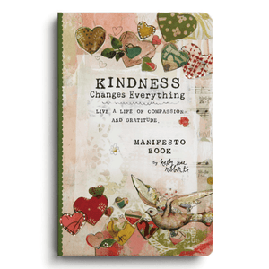 Kindness Manifesto Magnet Gift Book | Kelly Rae Roberts