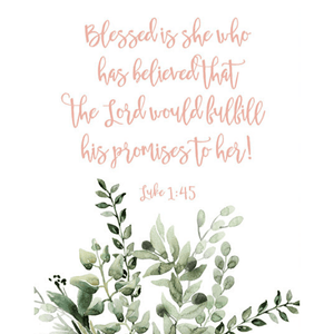 Blessed is She Scripture Verse Watercolor Art Print | Luke 1:45
