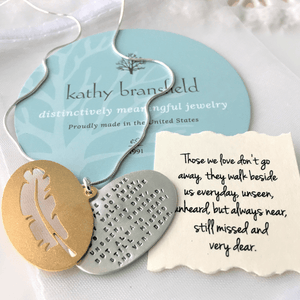 Those We Love Don't Go Away Sterling Silver Memorial Necklace | Kathy Bransfield