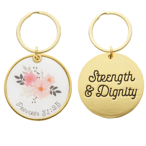 Strength & Dignity Keychain | Proverbs 31:25