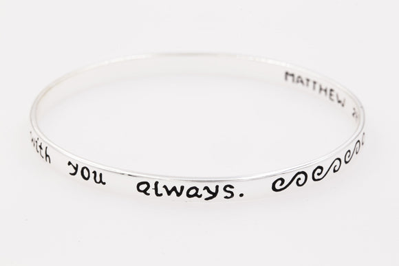 Sterling Silver Scripture Verse Bangle Bracelet | Matthew 28:20 | Remember I Am With You Always