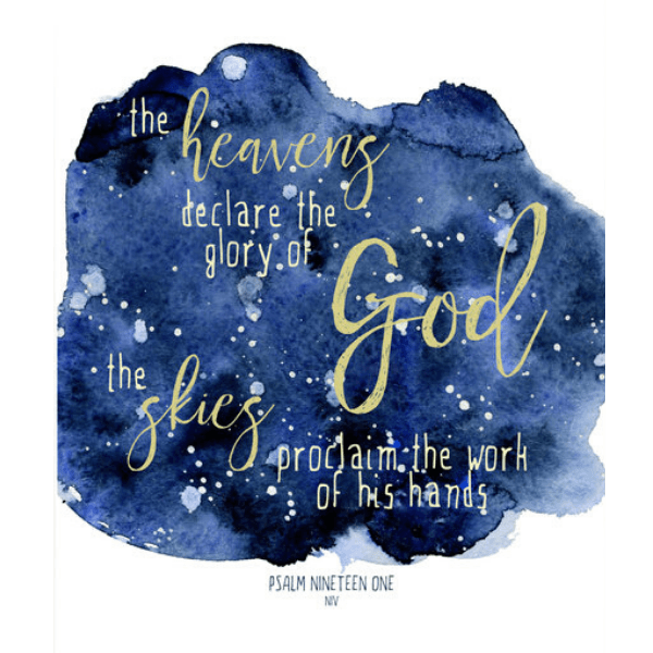 The Heavens Declare The Glory of God Bible Verse Watercolor Art Print | Psalm 19:1
