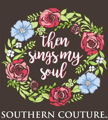 Southern Couture Christian T-Shirt | Then Sings My Soul | Comfort Colors