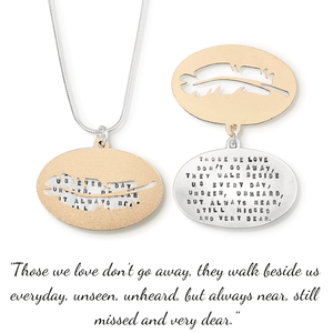 Those We Love Don't Go Away Kathy Bransfield Sterling Silver Memorial Necklace
