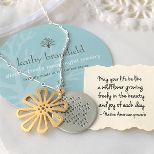 May Your Life Be Like a Wildflower Sterling Silver Necklace | Native American Blessing | Kathy Bransfield