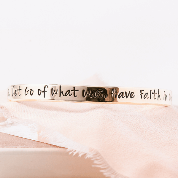 Gold Brass Inspirational Cuff Bracelet | Accept What Is, Let Go of What Was, Have Faith in What Will Be