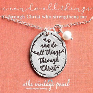I Can Do All Things Through Christ Fine Pewter Necklace | The Vintage Pearl