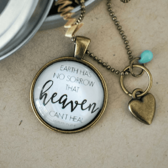 Christian Necklace | Earth Has No Sorrow That Heaven Can't Heal