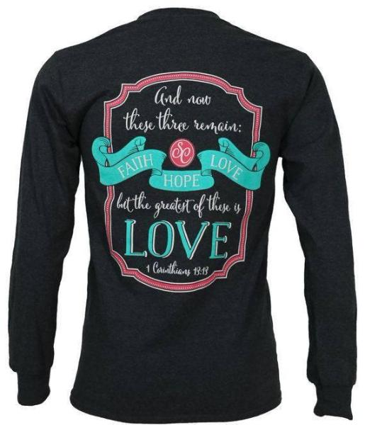 Southern Couture Long Sleeve Christian T-Shirt | Faith Hope Love | 1 Corinthians 13:13