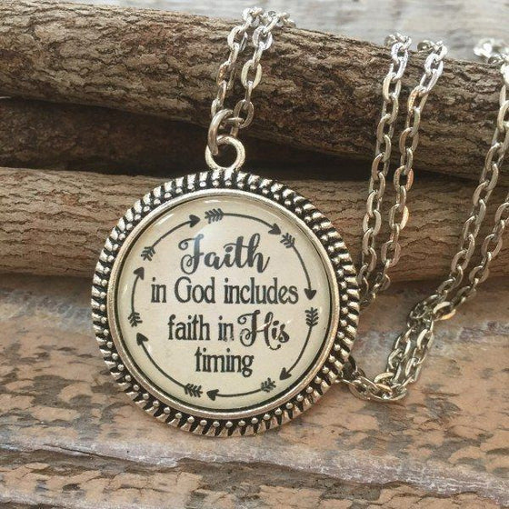 Encouragement Necklace | Faith in God Includes Faith in His Timing