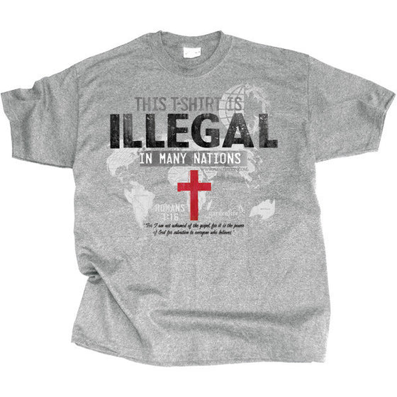 This Shirt Is Illegal Christian T-Shirt Gray - Clothed with Truth
