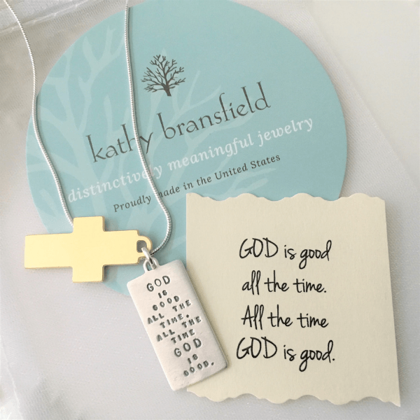God is Good all the Time Kathy Bransfield Sterling Silver Necklace