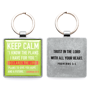 Keep Calm Scripture Verse Keychain | Jeremiah 29:11 | Proverbs 3:5