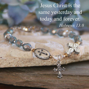 Crystal Scripture Verse Bracelet | Yesterday, Today, and Forever | Hebrews 13:8