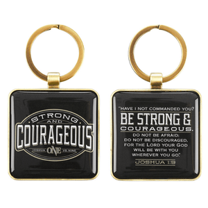 Strong and Courageous Keychain | Joshua 1:9