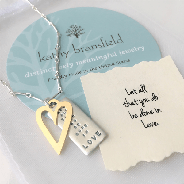 Let All That You Do Be Done In Love Kathy Bransfield Sterling Silver Necklace | 1 Corinthians 16:14