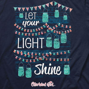Cherished Girl by Kerusso Christian T-Shirt | Let Your Light Shine | Jar Lights