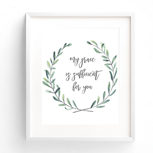 My Grace is Sufficient for You Bible Verse Watercolor Art Print | 2 Corinthians 12:9